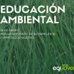 Educación ambiental: más necesaria que nunca